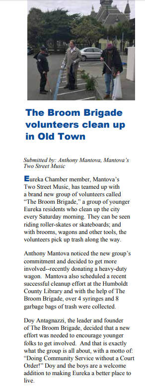 Anthony Mantova assists The Broom Brigade as they make Eureka a better place to live